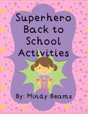 Back to School Activities - Superhero