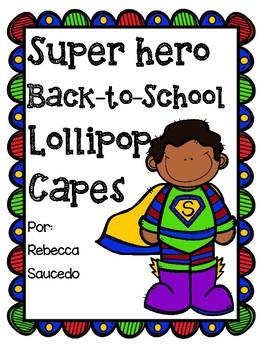 Superhero Back-to-School Lollipop Capes Student Gift Spanish