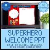 Superhero * Back to School * Open House Night * Parent Nig