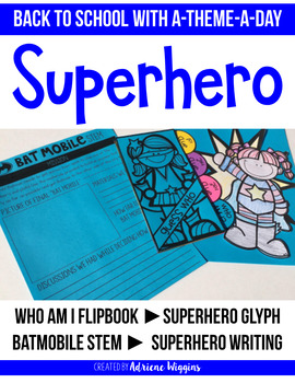 Superhero Back to School Theme Day