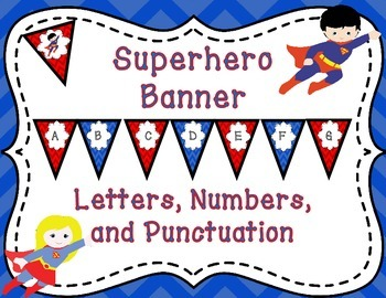 Superhero Banner Alphabet, Numbers, and Punctuation