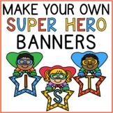 Superhero Banner Numbers & Letters