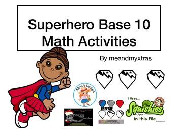 Superhero Base 10 Math Activities