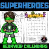 Superhero Behavior Calendars (EDITABLE) 2018-2019