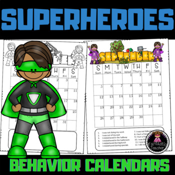 Superhero Behavior Calendars (EDITABLE) 2018-2019