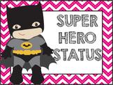 Superhero Behavior Chart (chevron)