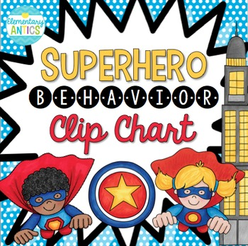 Superhero Behavior Clip Chart *EDITABLE*