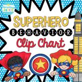 Superhero Behavior Clip Chart *EDITABLE*