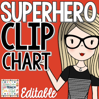 Superhero Behavior Clip Chart - 4 Different Styles - Editable