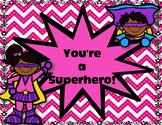 Superhero Behavior Clip Chart Editable Version Included!