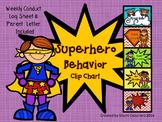 Superhero Behavior Clip Chart With Weekly Log Sheet