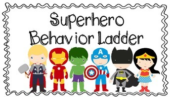 Superhero Behavior Ladder (black and white background)