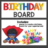 Superhero Class Decor Birthday Board