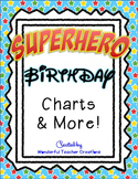 Superhero Birthday Charts & More!