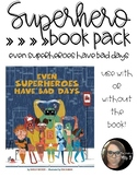 Superhero Book Pack: Even Superheroes Have Bad Days