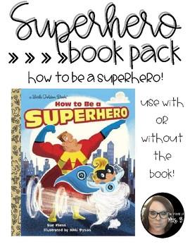 Superhero Book Pack: How to be a Superhero