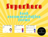 Superhero - Book Recommendation Forms