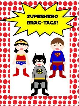 Superhero Brag-Tags