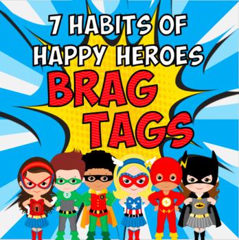 Superhero Brag Tags for 7 Habits of Happy Kids