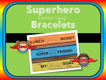 Superhero Reminder and Brag Bracelets