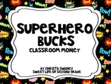 Superhero Bucks