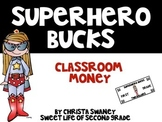 Superhero Bucks 2 Classroom Money