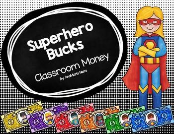 Superhero Bucks Classroom money