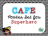 Superhero CAFE Poster Set
