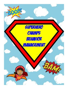 Superhero CHAMPS Behavior Management