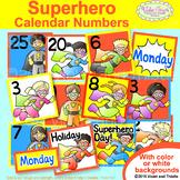 Superhero Calendar Number Cards Classroom Decor