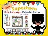 Superhero Calendar Extras: For the Dual Language Classroom