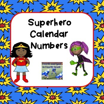 Superhero Calendar Numbers and Months
