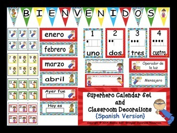 Superhero Calendar Set And Classroom Decorations {Spanish Version}
