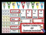 Superhero Calendar Set and Classroom Decorations