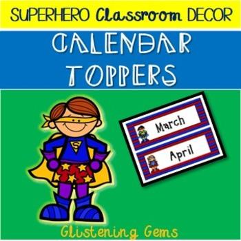 Superhero Calendar Toppers & Dates