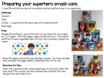 Superhero Can Smash Activity