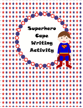 Superhero Cape Writing Activity