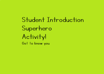 Superhero Card Student Introductions
