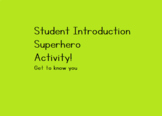 Superhero Card Student Introductions