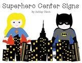 Superhero Center Signs