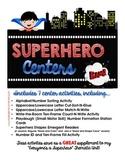Superhero Centers - SUPER Center Activities for Beginning Kinders!