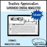Superhero Central Newsletter Teacher Appreciation & Encouragement