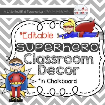 Superhero Chalkboard Theme Classroom Decor {Editable}