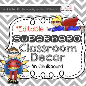Superhero Chalkboard Theme Classroom Decor {Editable}