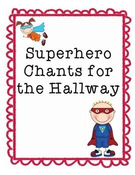 Superhero Chants for the Hallway