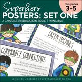 Superhero Character Education Posters - Set One