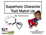 Superhero Character Trait Match Up