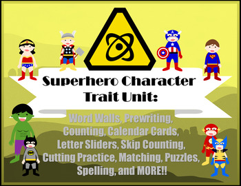 Superhero Character Traits Unit- Complete with Reading, Writing, and Math