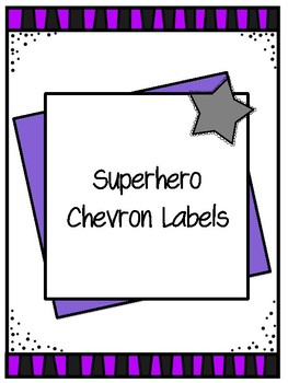 Superhero Chevron Labels