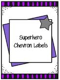 Superhero Chevron Labels